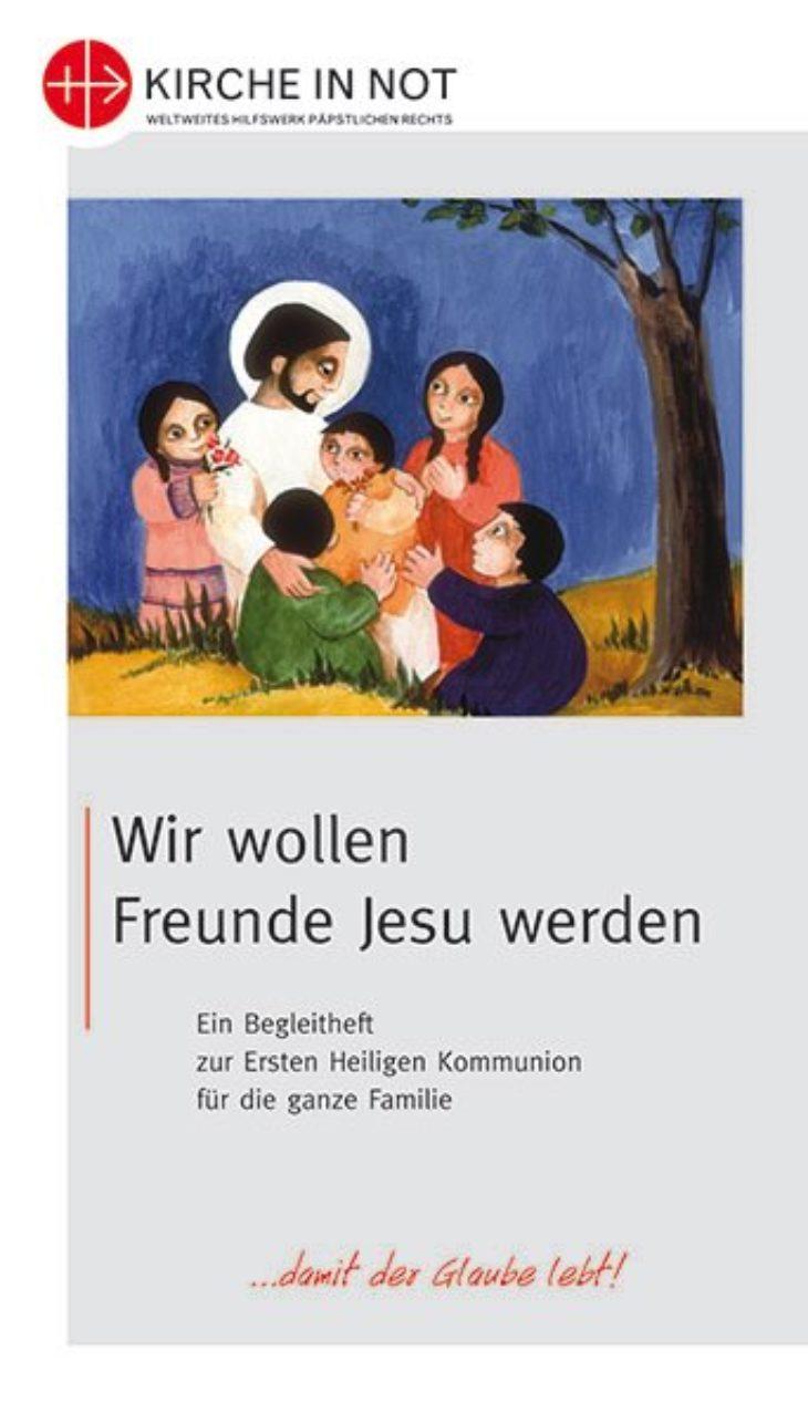 """Erstkommunion-Kurs <br>""""Wir wollen Freunde Jesu werden"""""""