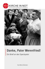 Danke, Pater Werenfried!
