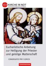 Eucharistische Anbetung <br> DIN A5