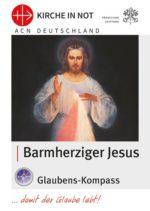 """Glaubens-Kompass - """"Barmherziger Jesus"""""""