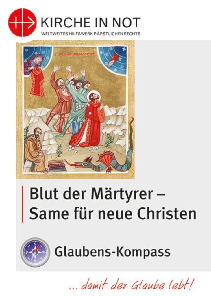 """Glaubens-Kompass - """"Blut der Märtyrer – Same für neue Christen"""""""
