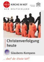 """Glaubens-Kompass """"Christenverfolgung heute"""""""