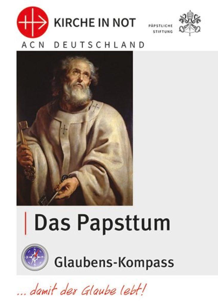 """Glaubens-Kompass - """"Das Papsttum"""""""