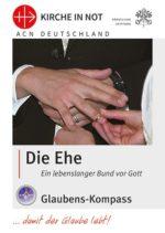 "Glaubens-Kompass - ""Die Ehe"""