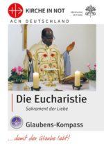 """Glaubens-Kompass """"Die Eucharistie"""""""