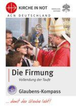 "Glaubens-Kompass - ""Die Firmung"""