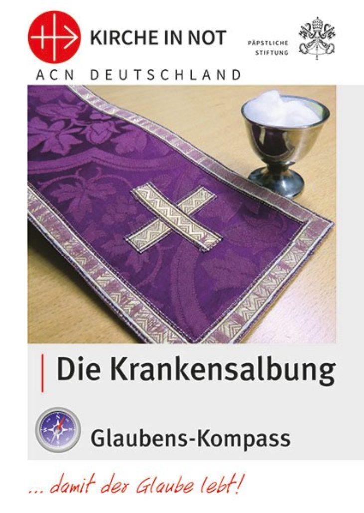 "Glaubens-Kompass - ""Die Krankensalbung"""
