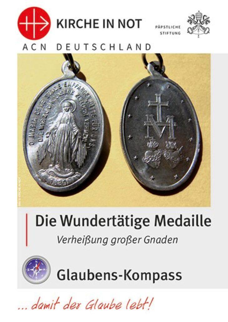 """Glaubens-Kompass - """"Die Wundertätige Medaille"""""""