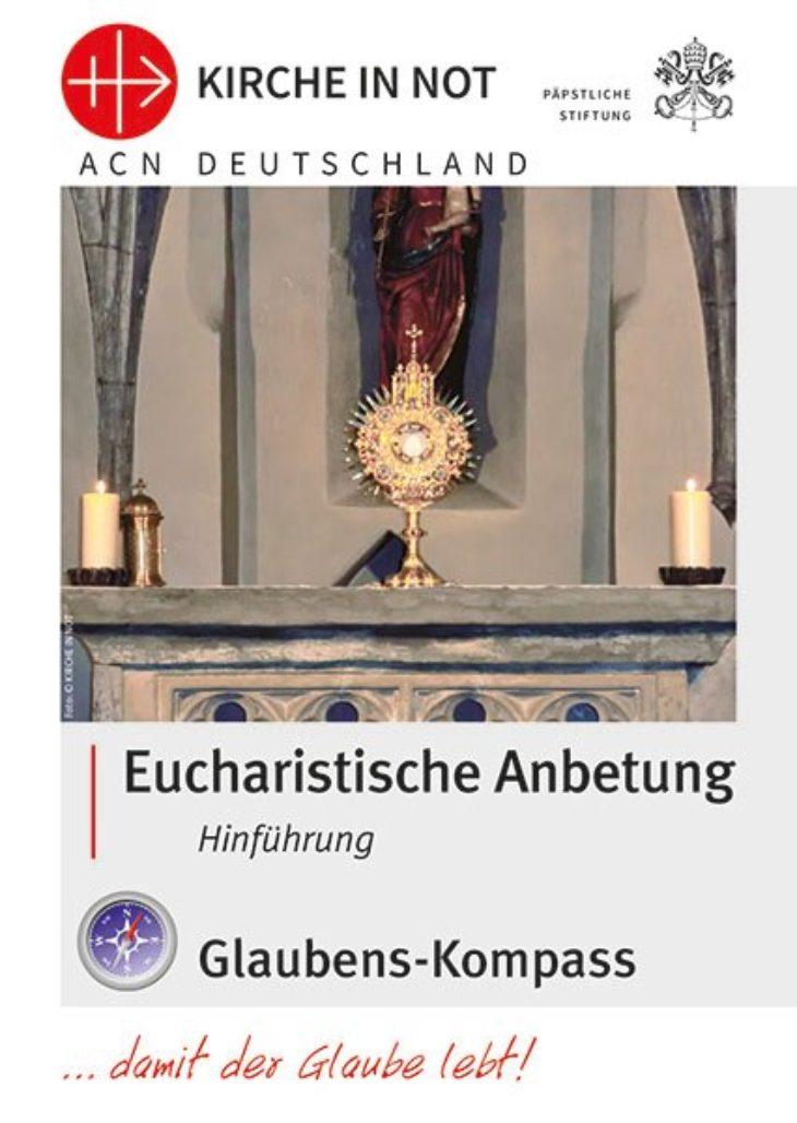 """Glaubens-Kompass - """"Eucharistische Anbetung – Hinführung"""""""