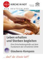 """Glaubens-Kompass - """"Leben erhalten und Sterben begleiten"""""""