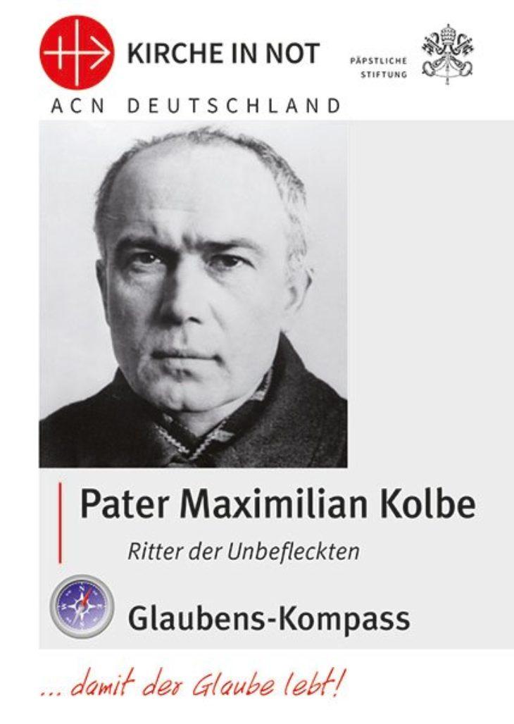 "Glaubens-Kompass - ""Pater Maximilian Kolbe"""