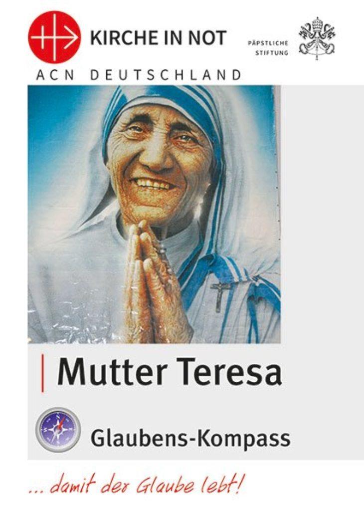 "Glaubens-Kompass - ""Mutter Teresa"""