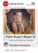 """Glaubens-Kompass - """"Rupert Mayer"""""""
