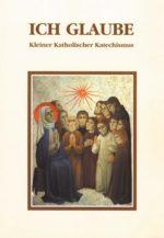 Ich glaube -<br> Kleiner Katholischer Katechismus auf französisch