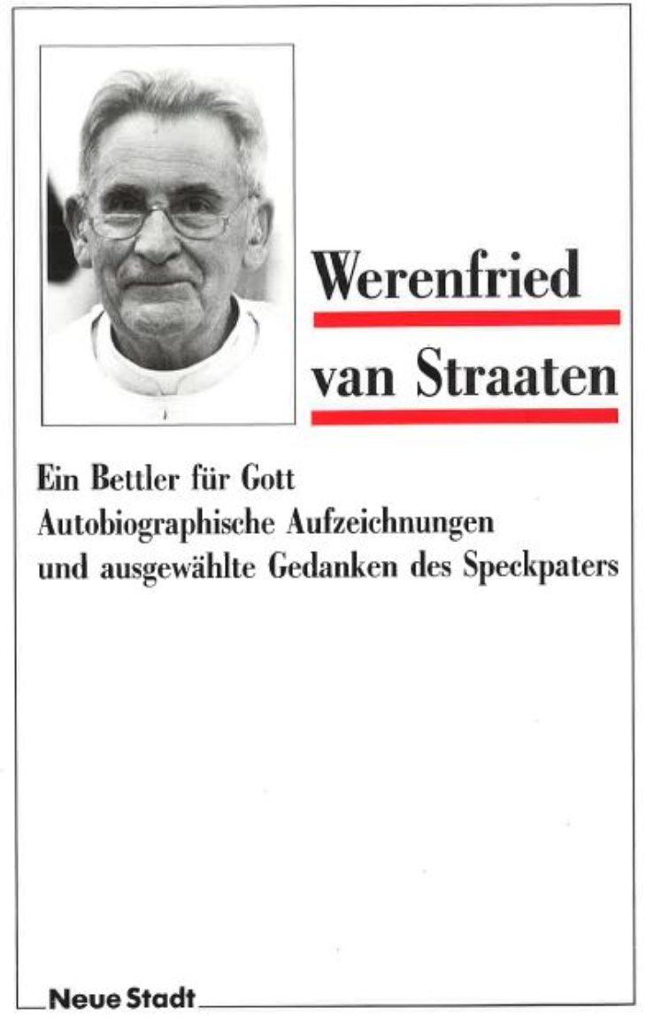 """""""Ein Bettler für Gott"""""""