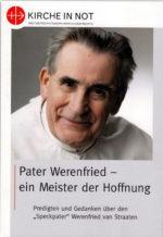 Pater Werenfried <br> – ein Meister der Hoffnung