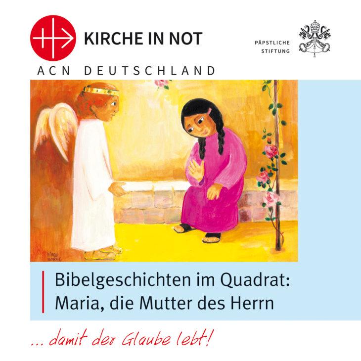 """Bibelgeschichten <br> """"Maria, die Mutter des Herrn"""""""