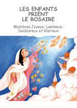 Wir Kinder beten den Rosenkranz  FRANZÖSISCH