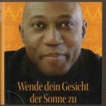 """Hörbuch """"Wende Dein Gesicht der Sonne zu"""""""
