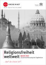 """Zusammenfassung der Studie """"Religionsfreiheit weltweit 2021"""""""