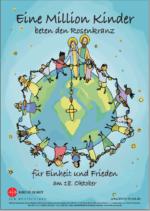 """zum Herunterladen - Plakat A4 zur Aktion - <br/>""""Eine Million Kinder <br/>beten den Rosenkranz"""" 2021"""