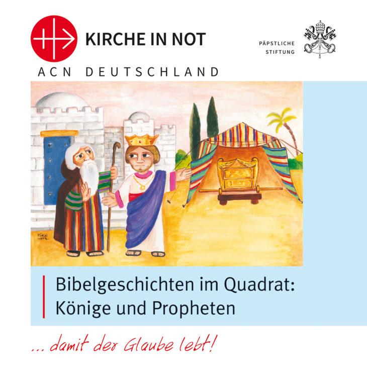 """Bibelgeschichten <br> """"Könige und Propheten"""""""